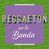 Reggaeton pa la Banda de Various Artists