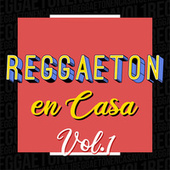 Reggaeton en Casa Vol. 1 de Various Artists
