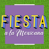Fiesta a la Mexicana de Various Artists