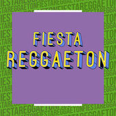 Fiesta Reggaeton de Various Artists