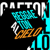 Reggaeton al Cielo de Various Artists