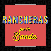 Rancheras pa la Banda de Various Artists