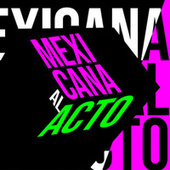 Mexicana al Acto de Various Artists