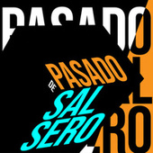 Pasado de Salsero de Various Artists