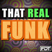 That Real Funk by Andre Forbes