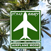 Airplane Mode by Styles Haury