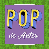 Pop de Antes de Various Artists
