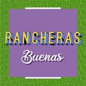 Rancheras Buenas by Various Artists