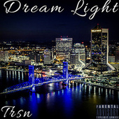 Dream Light by Trsn