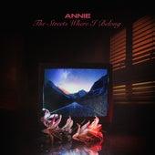 The Streets Where I Belong (F9 Remix) von Annie