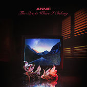 The Streets Where I Belong (F9 Remix) de Annie