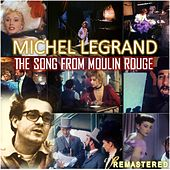 The Song from Moulin Rouge (Remastered) de Michel Legrand