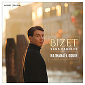 Bizet sans Paroles by Nathanël Gouin