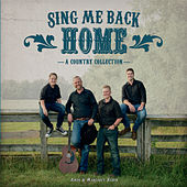 Sing Me Back Home: A Country Collection de Amos & Margaret Raber