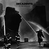 Fever Dreams by Decadents