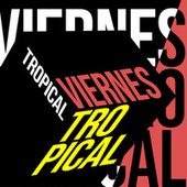 Viernes Tropical de Various Artists
