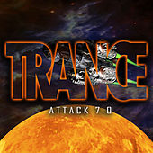 Trance Attack, Vol. 7 by Various Artists