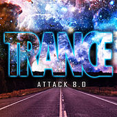 Trance Attack, Vol. 8 by Various Artists