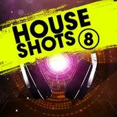 House Shots, Vol. 8 di Various Artists