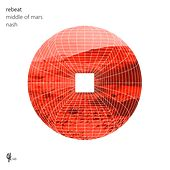 Middle of Mars / Nash von Rebeat