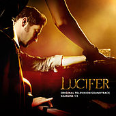 Lucifer: Seasons 1-5 (Original Television Soundtrack) von Lucifer Cast