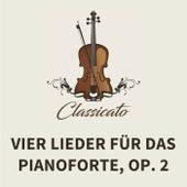 Vier Lieder für das Pianoforte, op. 2 von Fanny Mendelssohn