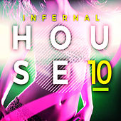 Infernal House, Vol. 10 von Various Artists