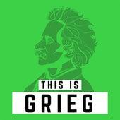 This Is Grieg von Various Artists