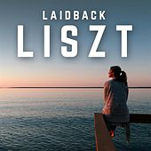 Laidback Liszt by Various Artists