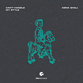 Can't Handle My Style (Extended Mix) de Xenia Ghali