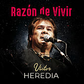 Razón de Vivir (En Vivo) by Victor Heredia