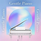 Gentle Piano by Various Artists