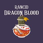 Dragon Blood by Rancid