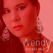 Qué nos pasó von Wendy
