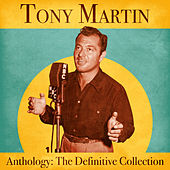 Anthology: The Definitive Collection (Remastered) de Tony Martin
