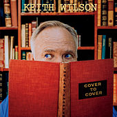 Cover to Cover: The Last Chapter by Keith Wilson