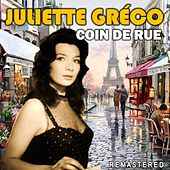 Coin de rue (Remastered) by Juliette Greco