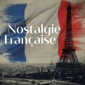 Nostalgie Française by Various Artists