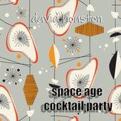 Space Age Cocktail Party von David Paul Houston