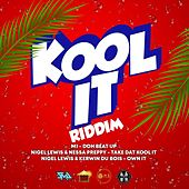 Kool It Riddim by Various Artists