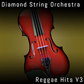 Reggae Hits, Vol. 3 de Diamond String Orchestra