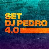 SET DJ PEDRO 4.0 by Mc Brinquedo