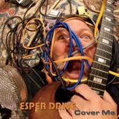 Cover Me de Esper Drive