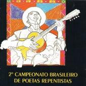 2º Campeonato Brasileiro de Poetas Repentistas by Vários Artistas