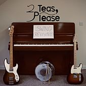 Swing (Revisited) by Please 2 Teas