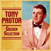 Golden Selection (Remastered) von Tony Pastor