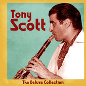 The Deluxe Collection (Remastered) by Tony Scott