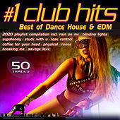 Number 1 Club Hits 2020 - Best of Dance, House & EDM Playlist Compilation von Various Artists