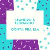 Conta pra Ela von Leandro e Leonardo