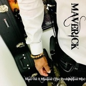 Man on a Mission (The Prohibition Mix) - 2020 Remastered Version by Maverick Hill